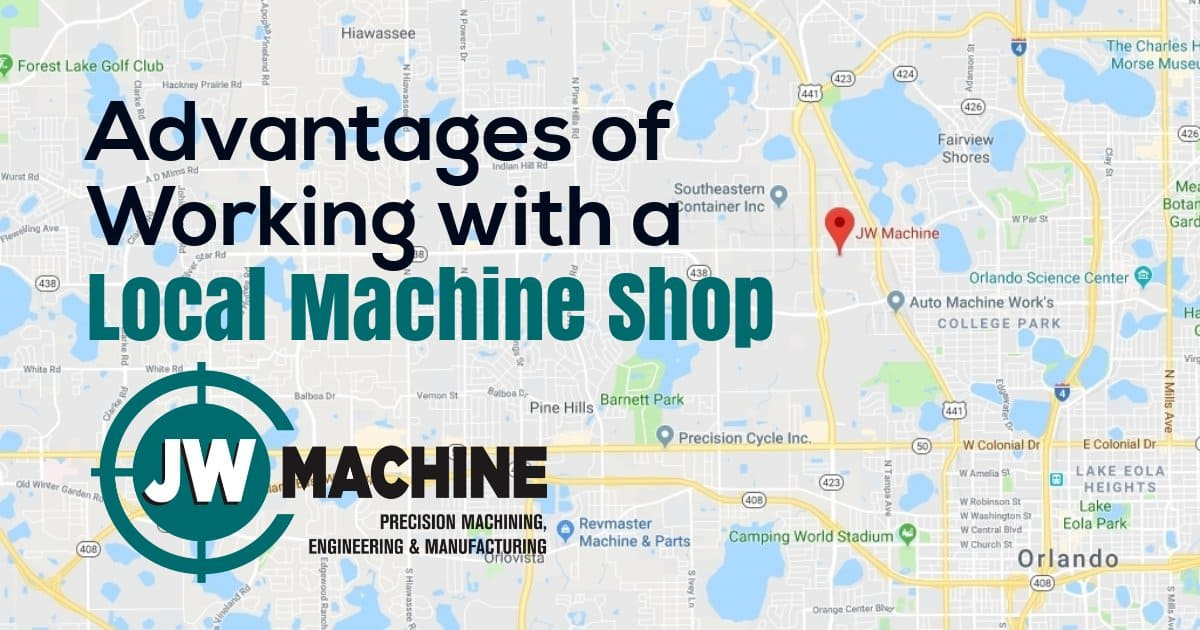 Blog, JW Machine Precision Machining, Engineering and Manufacturing