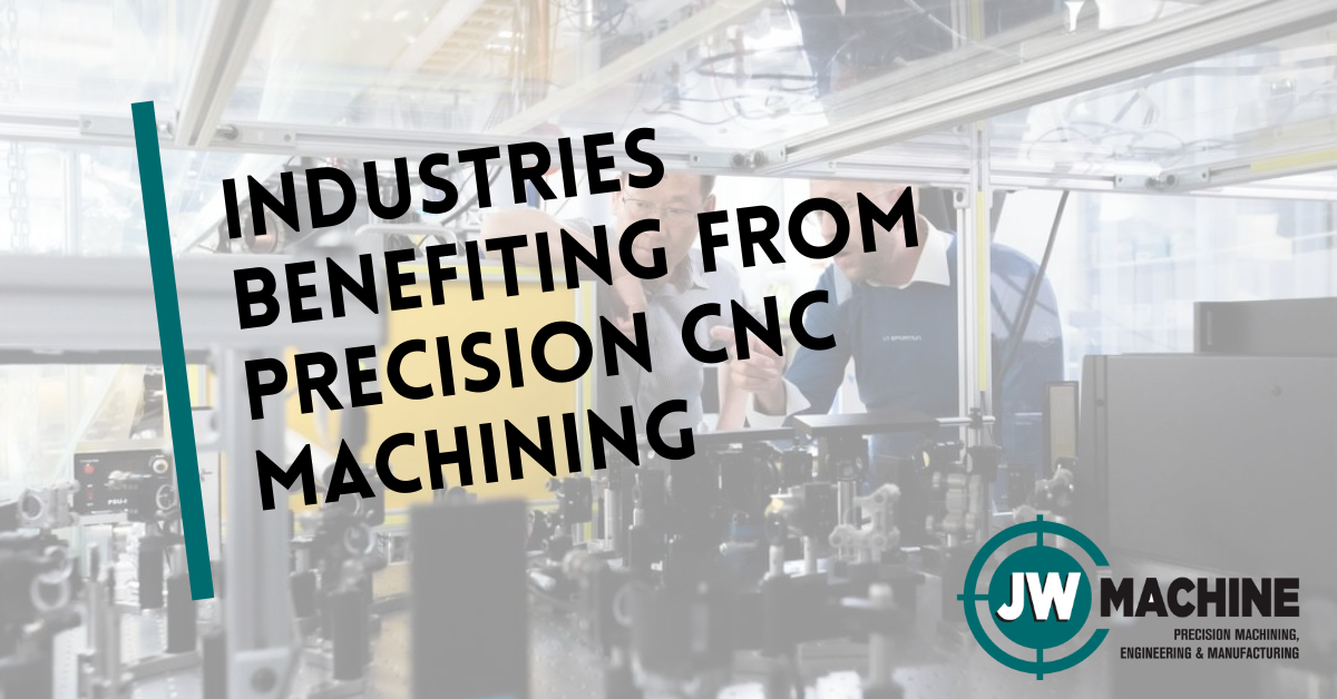 Industries Benefiting from Precision CNC Machining