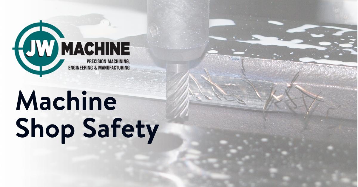 Machine Shop Safety