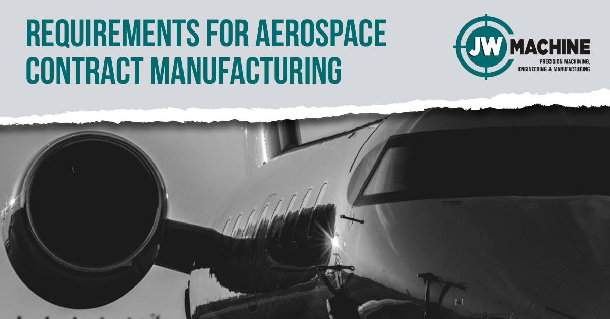 Requirements for Aerospace Contract Manufacturing